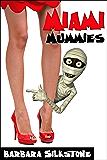 Miami Mummies: A Wendy Darlin Comedy Mystery