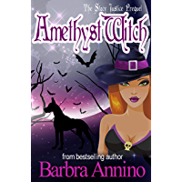 Amethyst Witch: The Prequel (A Stacy Justice Mystery Book Prequel 0)