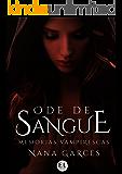 Ode de Sangue: Memórias Vampirescas