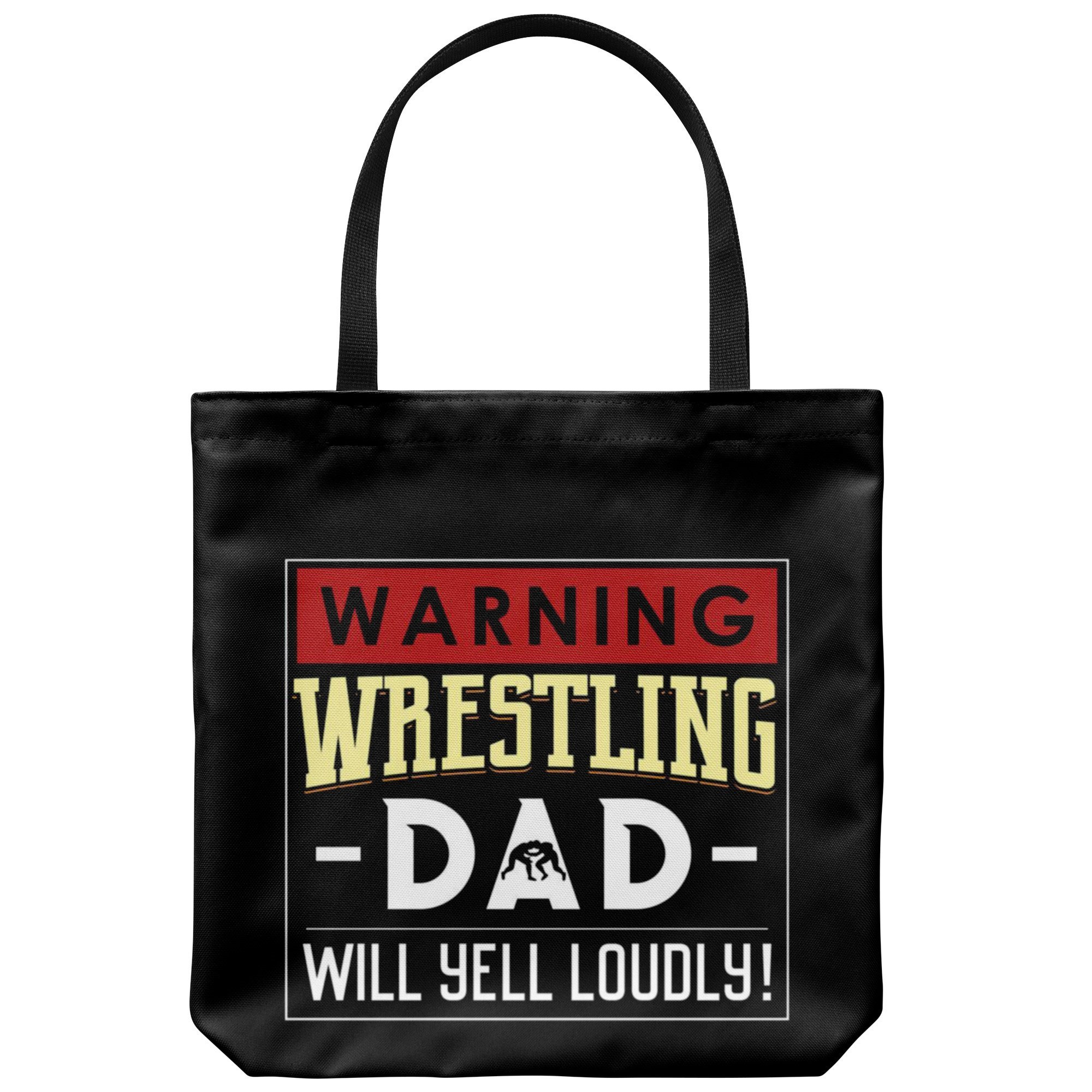 Wrestling Dad Canvas Tote Bag Funny Father's Day Wrestler Warning - Yell