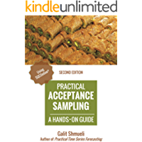 Practical Acceptance Sampling: A Hands-On Guide [2nd Edition] (Practical Analytics)