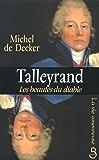 Talleyrand, les beautés du diable