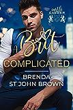A Brit Complicated: A sexy office romance (Castle Calder Book 3) (English Edition)
