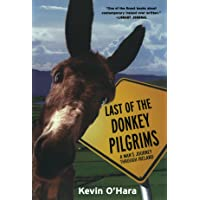 Last of the Donkey Pilgrims: A Man's Journey Through Ireland