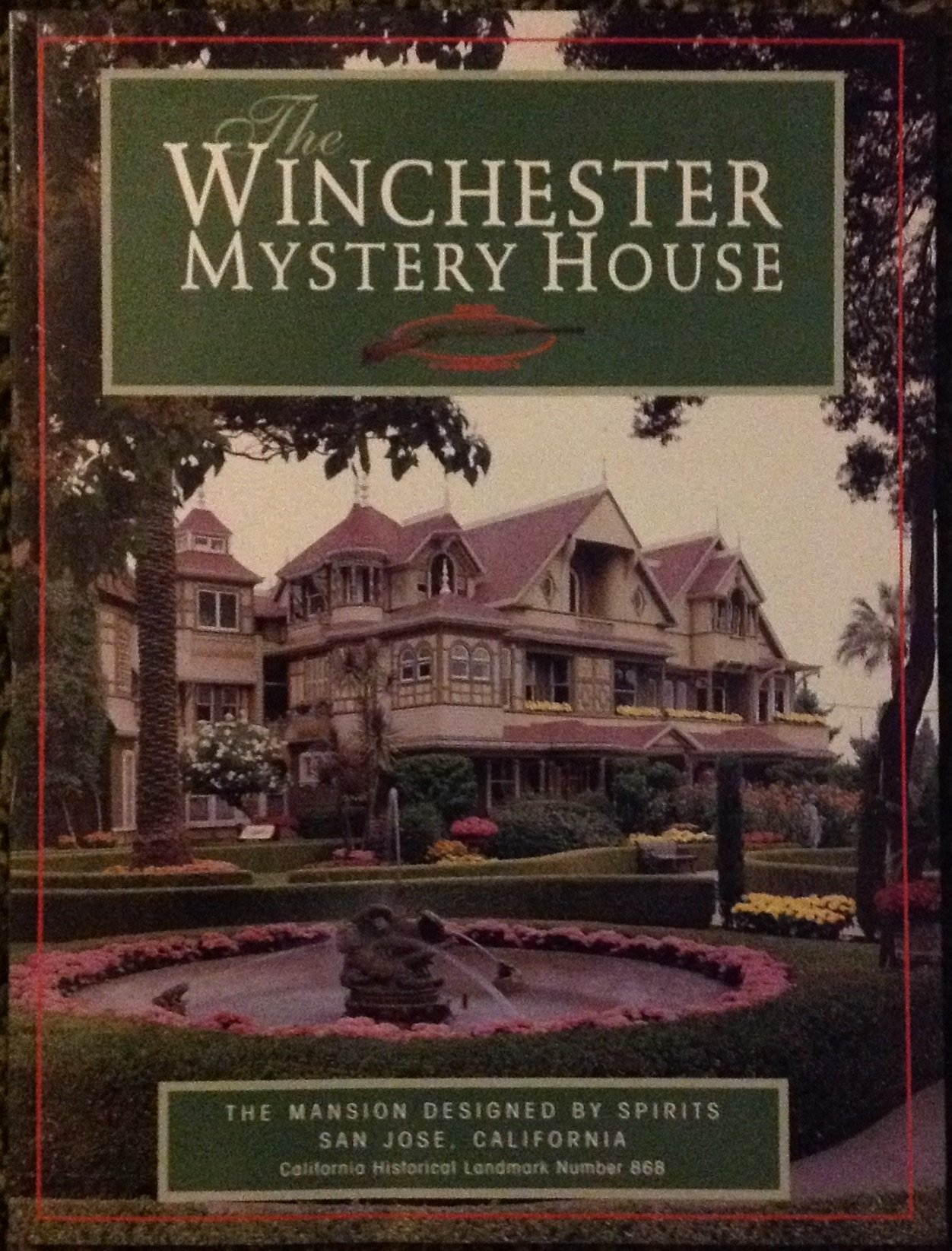The Winchester Mystery House The Mansion Designed by Spirits