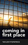 Coming in First Place (Between the Teeth Book 1)