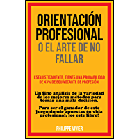 ORIENTACIÓN PROFESIONAL O EL ARTE DE NO FALLAR: Estadísticamente, tienes una probabilidad de 43% de equivocarte de profesión
