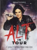 Alt in Tour t. B.Ray+Booklet 24 Pagine Formato Cover 4 Ante)