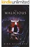 The Malicious: A Supernatural Thriller (Sinister Spirits Book 6)