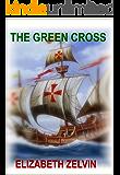 The Green Cross (Mendoza Family Saga)