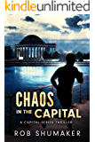 Chaos in the Capital (Capital Series Book 3)