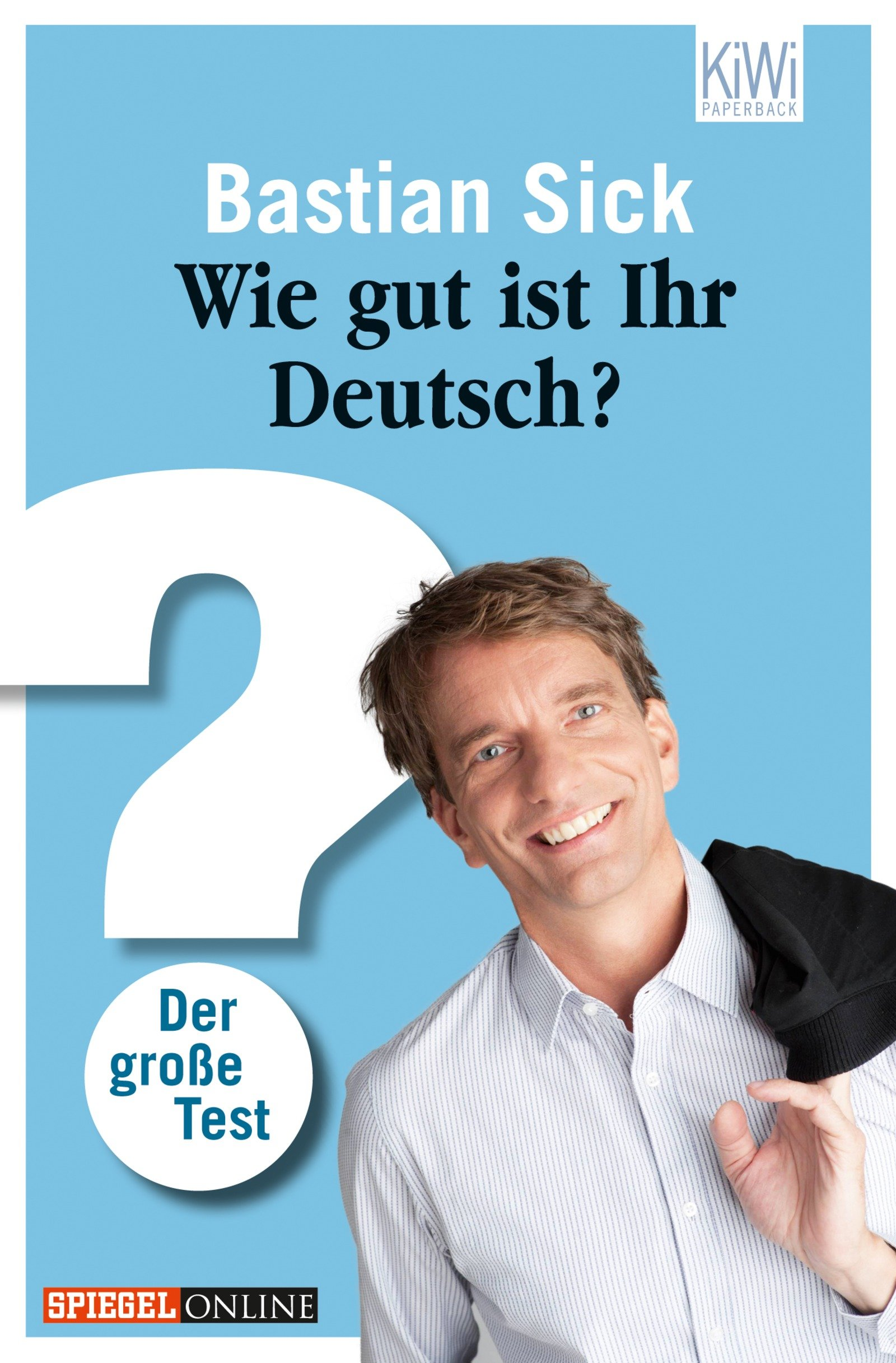 Wie Gut Ist Ihr Deutsch   Der Große Test