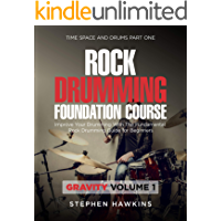 Rock Drumming Foundation: Improve Your Drumming With The Fundamental Rock Drumming Guide for Beginners (Time Space and… book cover