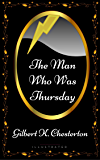 The Man Who Was Thursday: By Gilbert K. Chesterton - Illustrated