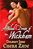 A Wicked Dream of Mr. Wickham: A Pride and Prejudice Erotic Short Story (Mrs. Darcy's Pleasure Book 3)