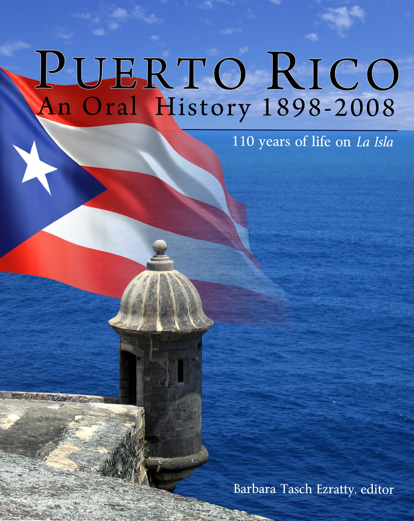 Puerto Rico An Oral History 1898-2008 PDF