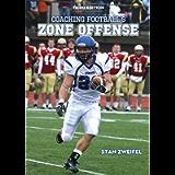 Coaching Football's Zone Offense
