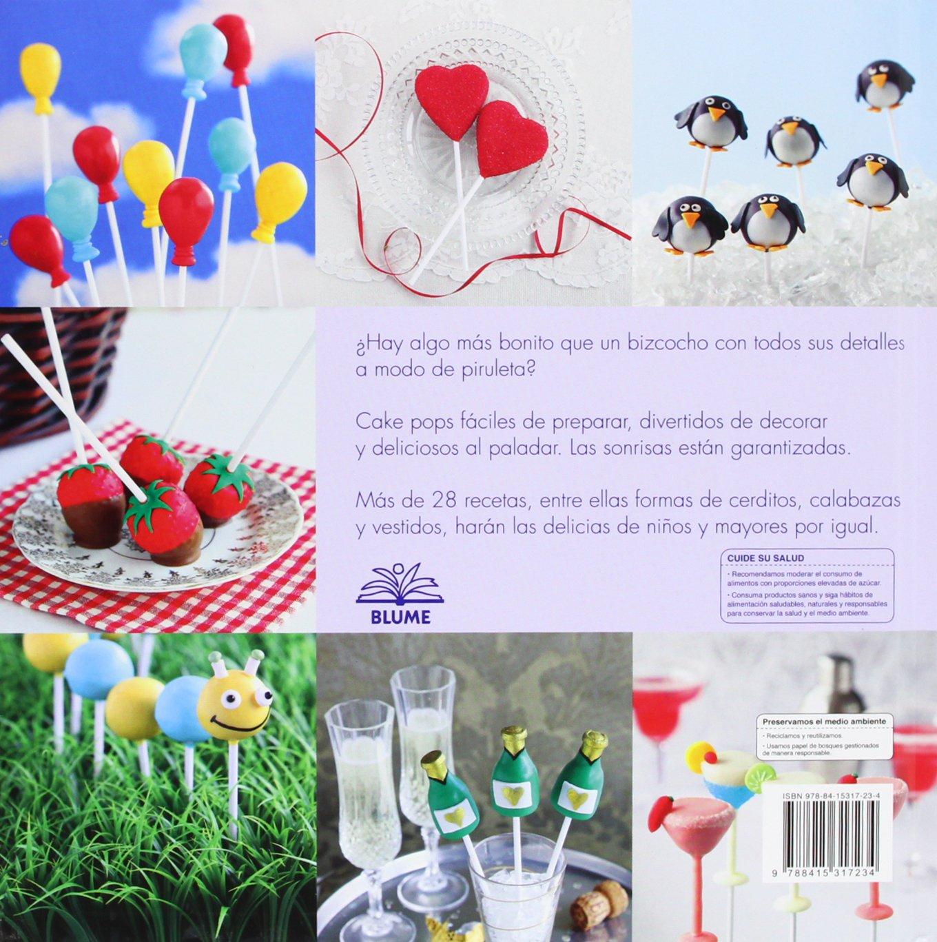 Cake Pops. Bizcochos Con Palito Para Celebraciones Y Fiestas: Amazon.es: Helen Attridge, Abby Foy: Libros