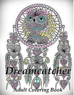 Dream Catcher Volume 1 Flower Mandalas Stress Relief Coloring Book
