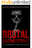 Brutal Bedtime Stories: A Supernatural Horror Story Collection (Haunted Library)