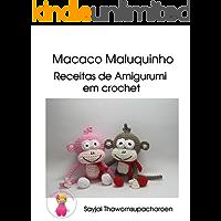 Macaco Maluquinho: Receitas de Amigurumi em crochet