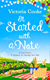 It Started With A Note: A brand-new uplifting read of love and new adventures for 2019!