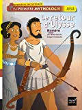 Le retour d'Ulysse. Ma première mythologie