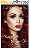 Seduce Me If You Can (The Ashbrook Legacy Book 1)