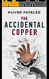 The Accidental Copper