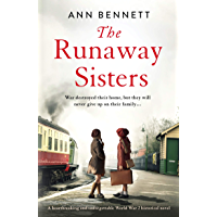 The Runaway Sisters: A heartbreaking and unforgettable World War 2 historical novel (English Edition)