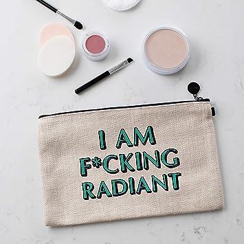I Am F*cking Radiant - Bolsa de maquillaje de lona, regalos ...