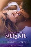 Stockholm Diaries, Melanie