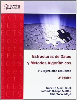 Estructuras de datos y métodos algorítmicos. 2ª edición: 213 ejercicios resueltos. (Texto