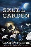 Skull Garden: A Cornwall & Redfern Mystery, Book 3
