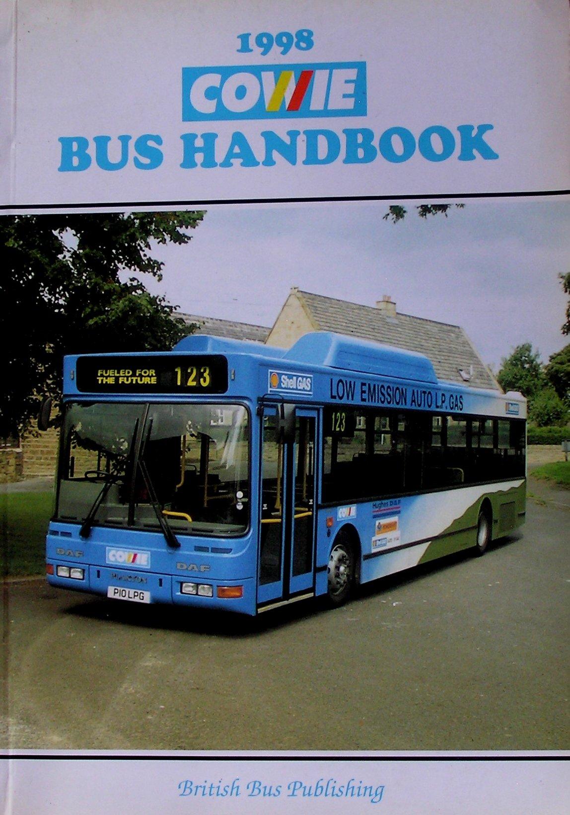 The Cowie Bus Handbook 1998 (Bus Handbooks)