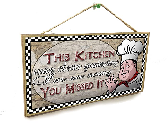 """This Kitchen was Clean Yesterday Italian Fat Chef Sign Plaque 5""""X10"""""""
