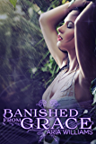 Banished From Grace (Fall From Grace Series Book 1)