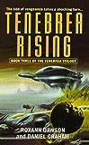 Tenebrea Rising (Tenebrea Trilogy Book 3)