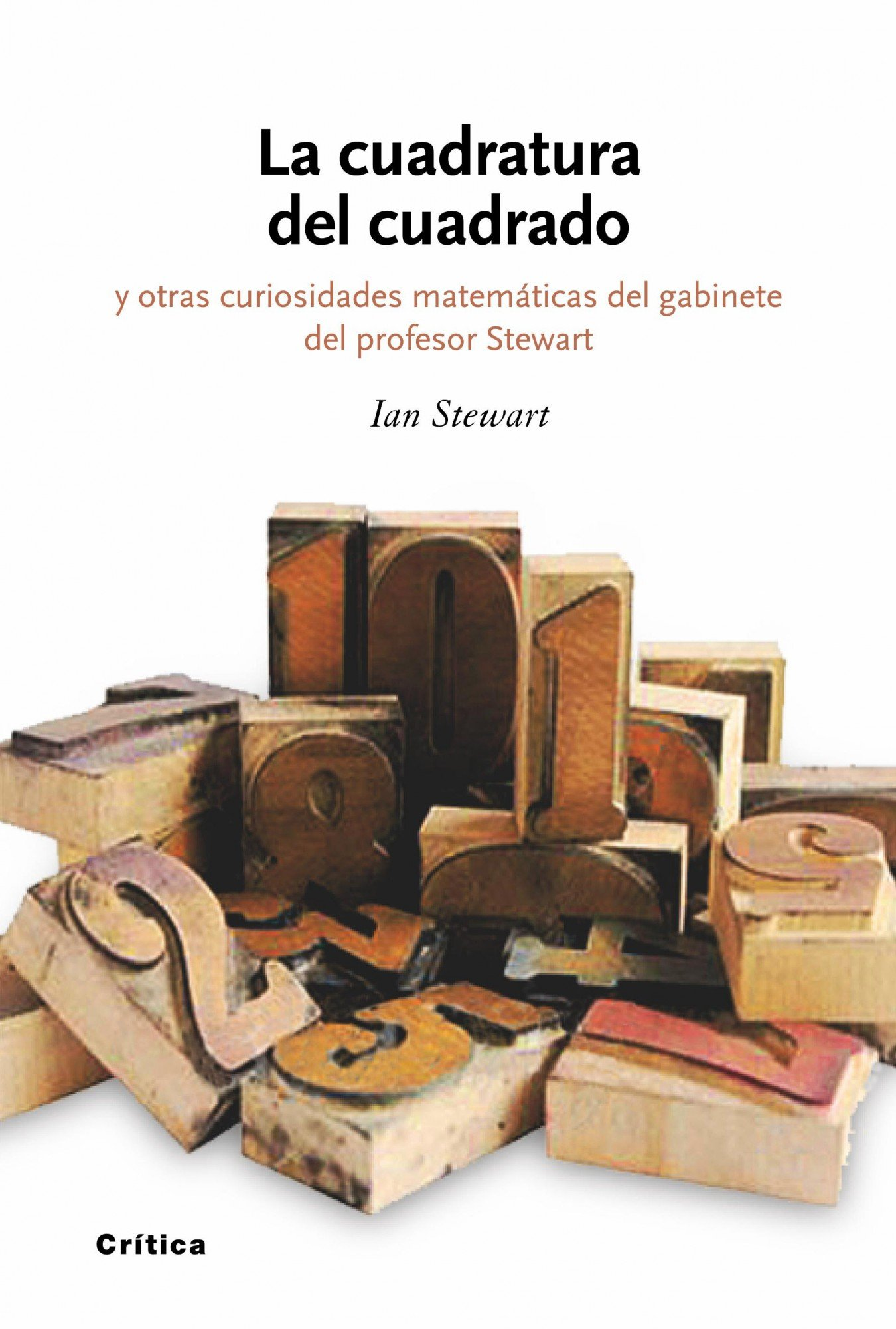 La cuadratura del cuadrado: y otras curiosidades matemáticas ...