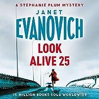 Look Alive Twenty-Five: Stephanie Plum, Book 25