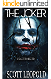 The Joker Unauthorized (The Origin Book 1)
