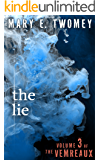 The Lie (Volumes of the Vemreaux Book 3) (English Edition)