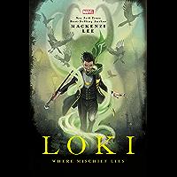 Loki: Where Mischief Lies