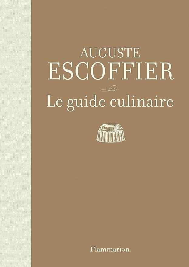 Libro Le Guide culinaire Escoffier (La guía culinaria