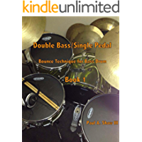 Double Bass/Single Pedal Bounce Technique for Bass Drum book cover