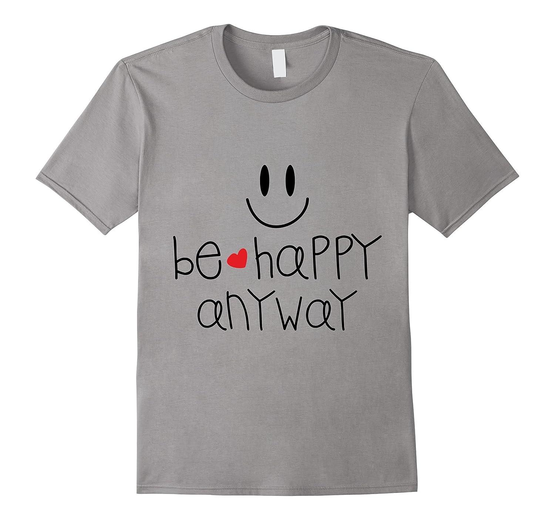 Be Happy Anyway-Art