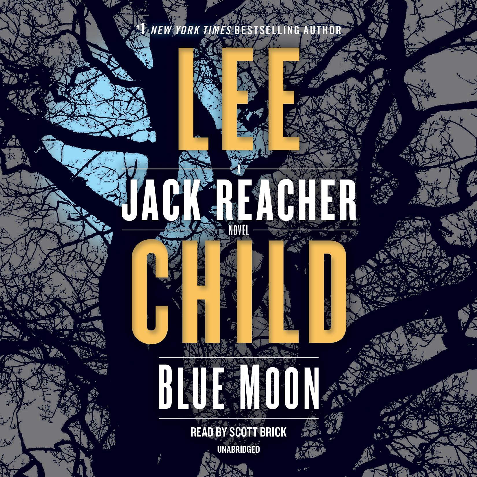Blue Moon: A Jack Reacher Novel by Random House Audio