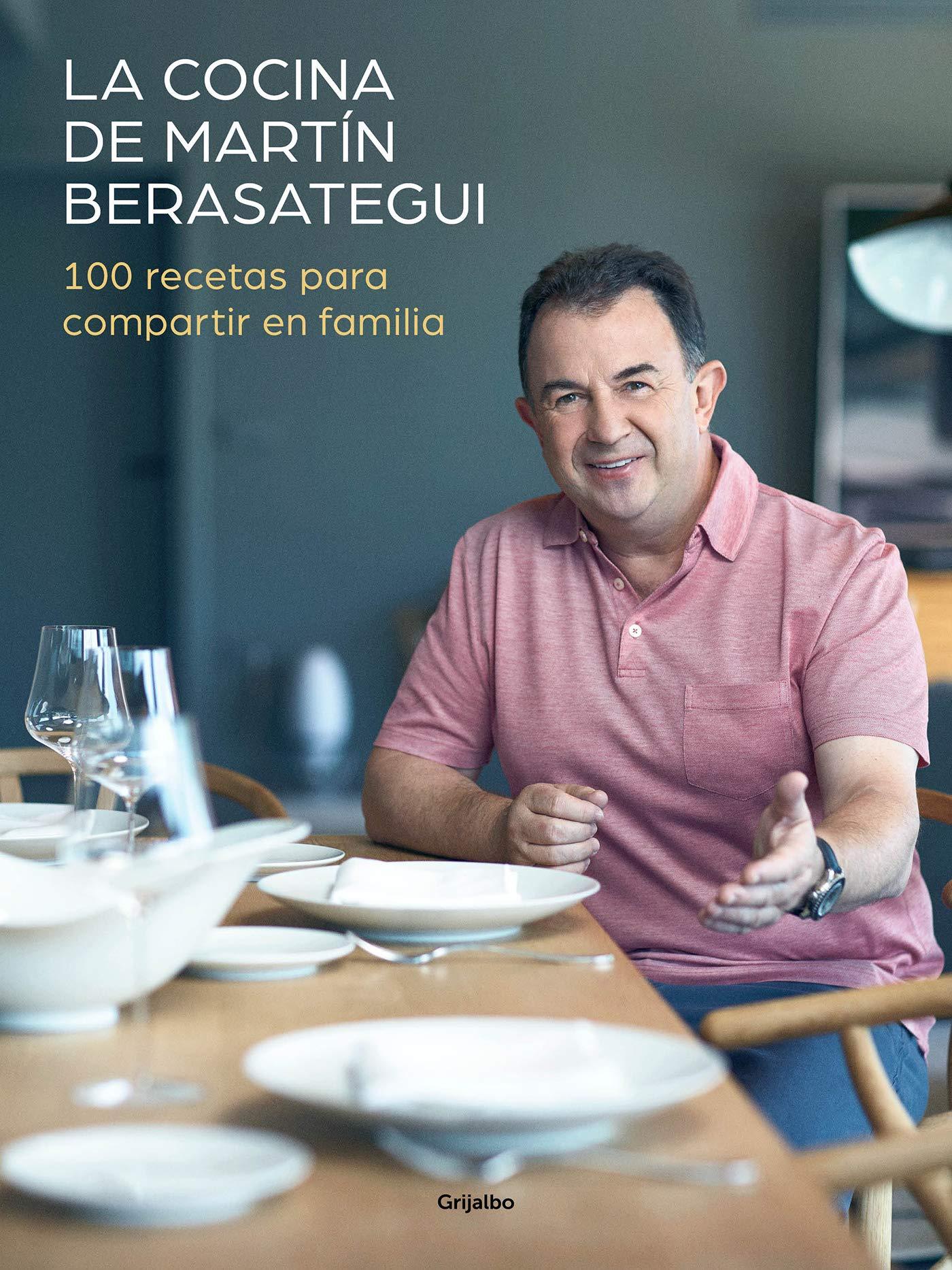 La cocina de Martín Berasategui: 100 recetas para compartir en familia (Sabores)