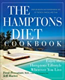 The Hamptons Diet Cookbook: Enjoying the Hamptons Lifestyle Wherever You Live