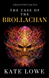The Case of the Brollachan (The Riley Pope Case Files Book 3)